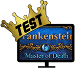 Test: Frankenstein: Master of Death