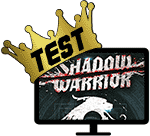 Test: Shadow Warrior
