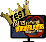 Test: Tales from the Borderlands